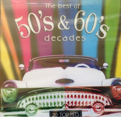 Decades 50s & 60s - The Best Of