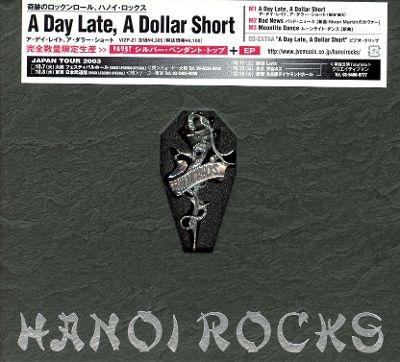 Hanoi Rocks - A Day Late, A Dollar Short (Box Japonês)