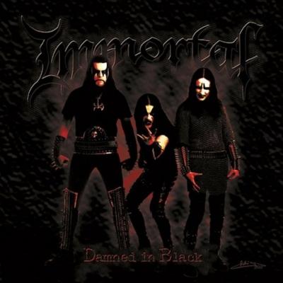 Immortal - Damned in Black (Importado)