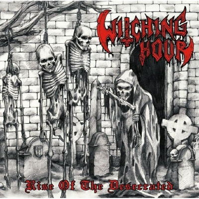 Witching Hour - Rise of the Desecrated (Importado)