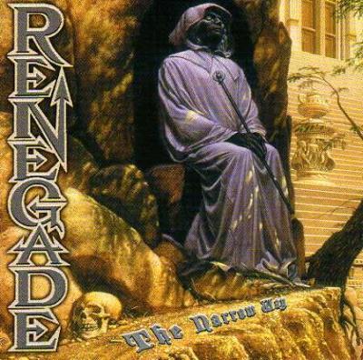 Renegade - The Narrow Way