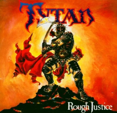 Tytan - Rough Justice (CD + DVD)