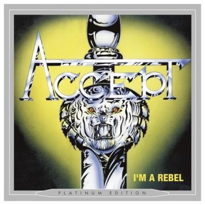 Accept - I'M A REBEL (PLATINUM EDITION)