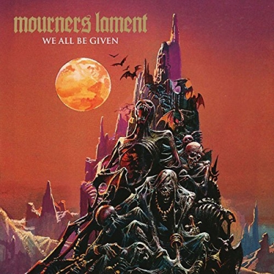 Mourners Lament - We All Be Given (Importado)