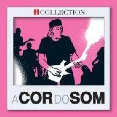 A Cor do Som - A Collection (E-Pack)