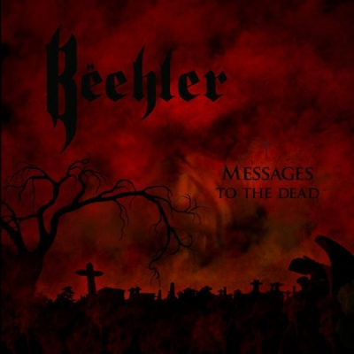 Beehler - Messages to the Dead (Importado)