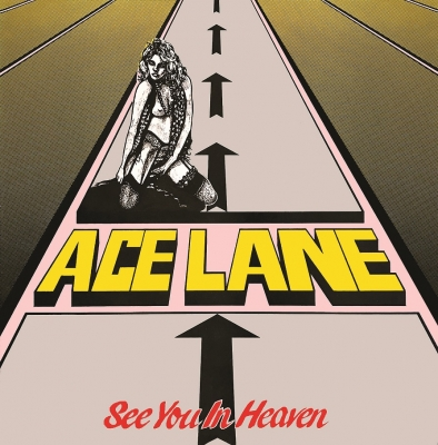 Ace Lane - See You In Heaven