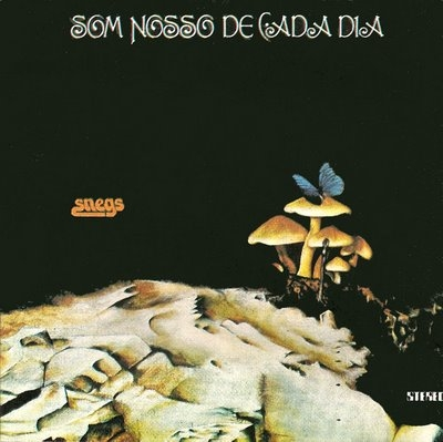 Som Nosso De Cada Dia - Snegs (1974)