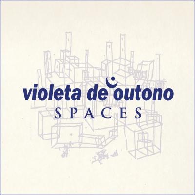 Violeta De Outono - Spaces (Digipack)