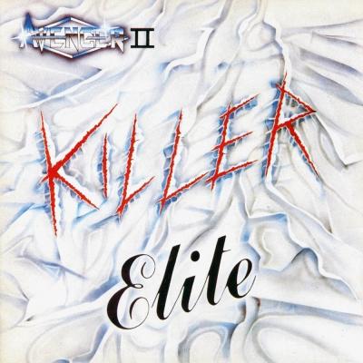 Avenger (UK) - Killer Elite (Digipack)