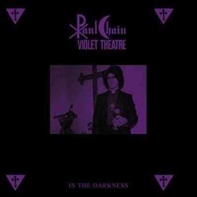 Paul Chain Violet Theatre - In the Darkness (Importado)