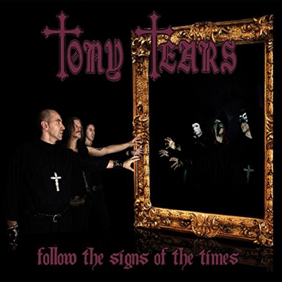 Tony Tears - Follow of the Signs of the Times (Importado)