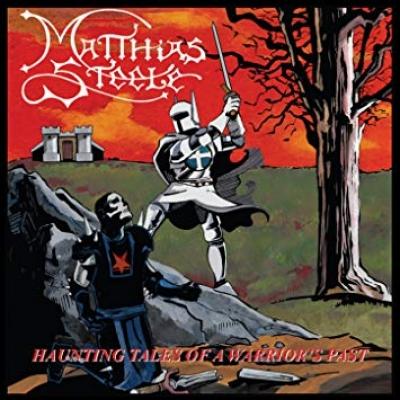 Matthias Steele - Haunting Tales of a Warrior's Past (Importado)