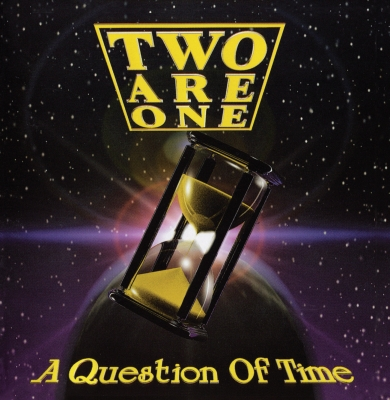 Two Are One - A Question of Time (Importado)