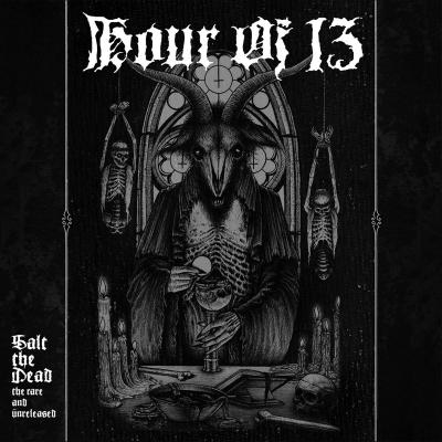 Hour of 13 - Salt the Dead (Importado, CD duplo e digipack)