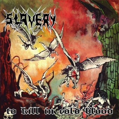 Slavery - To Kill in Cold blood