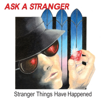 Ask A Stranger - Stranger Things Have Happened ( Importado)