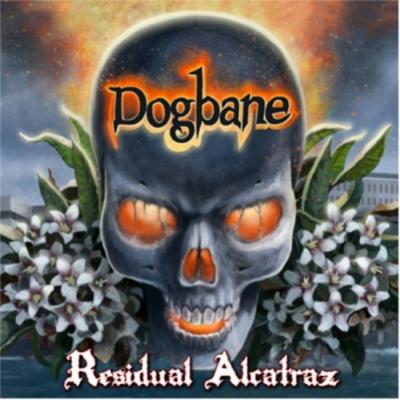 Dogbane - Residual Alcatraz ( Importado)