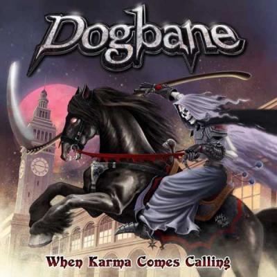 Dogbane - When Karma Comes Calling ( Importado)