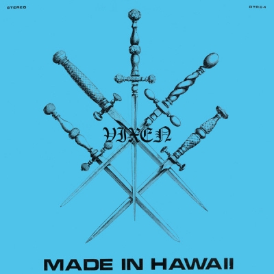 Vixen - Made in Hawaii ( Importado)