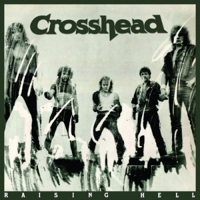 Crosshead - Raising Hell ( Importado)