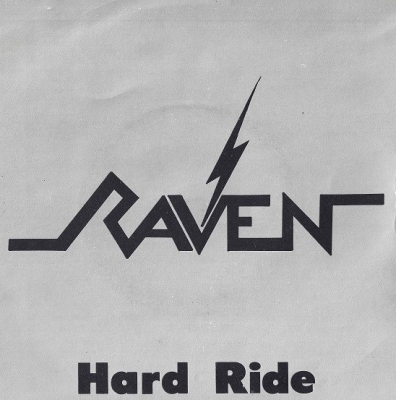 Raven - Hard Ride ( Single Importado)