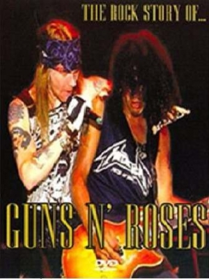 Guns N Roses - The Rock Story Of ...