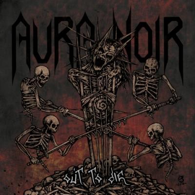 Aura Noir - Out to Die ( Importado)