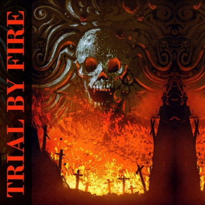 Trial By Fire - Trial By Fire ( Importado)