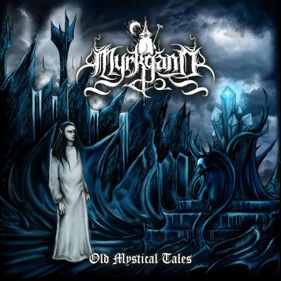 Myrkgand - Old Mystical Tales ( Digipack)