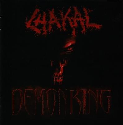 Chakal - Demonking ( Digipack)