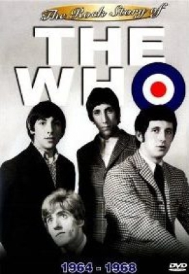 The Who - The Rock Story of The Who 1964-1968