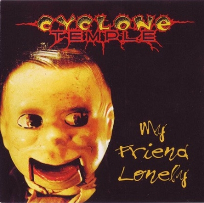 Cyclone Temple - My Friend Lonely ( Importado)