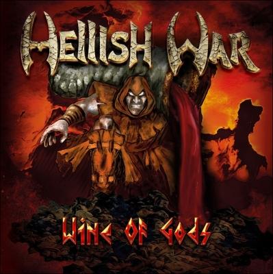 Hellish War - Wine of Gods (Digipack)