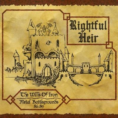 Rightful Heir - The Wills Of Iron - Metal Battlegrounds 86-89 ( Importado)