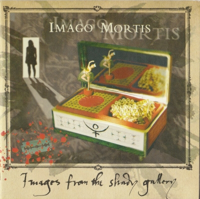 Imago Mortis - Images From The Shady Gallery