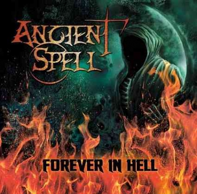Ancient Spell - Forever in Hell ( Importado)