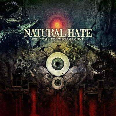 Natural Hate - Welcome to Underground