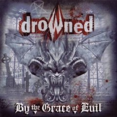 Drowned - By The Grace of Evil - 15th Anniversary Edition (Digipack)