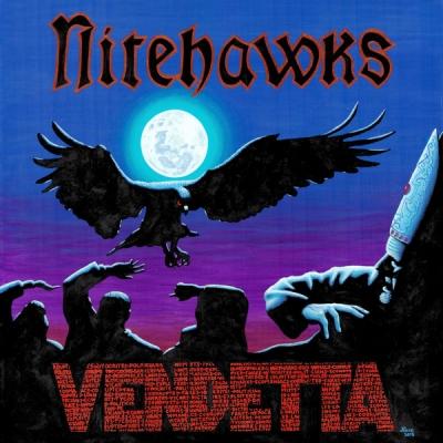 Nitehawks - Vendetta (Importado)