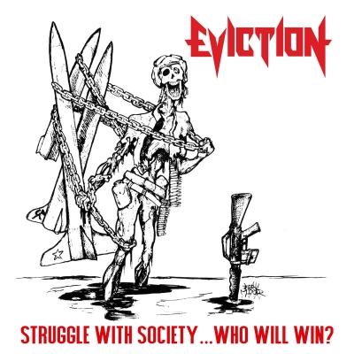 Eviction - Struggle With Society ... Who Will Win  ( Importado)