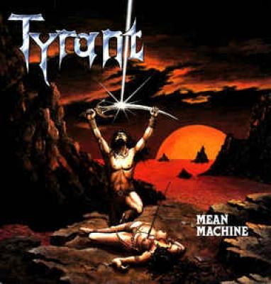 Tyrant (GER) - Mean Machine