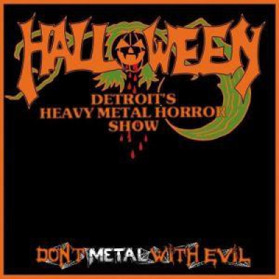 HALLOWEEN - Dont Metal With Evil ( Importado)