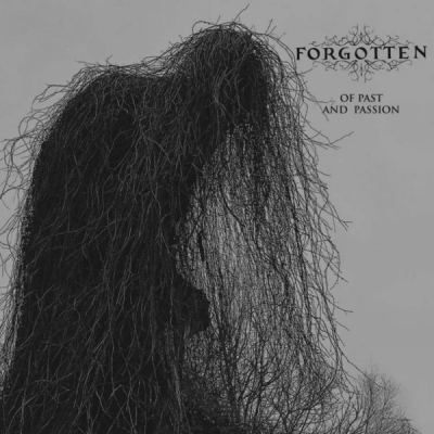 Forgotten - Of Past and Passion ( Importado)