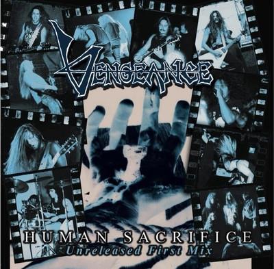 Vengeance Rising - Human Sacrifice Unreleased Mix ( Importado)