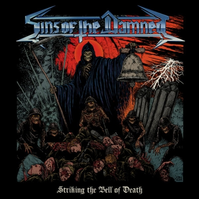 Sins Of The Damned - Striking The Bell Of Death ( Importado)