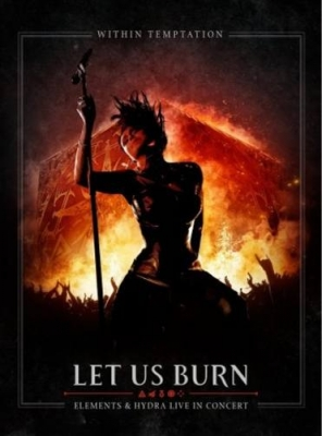 Within Temptation - Let Us Burn (DVD)