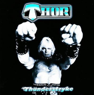 Thor (CAN) - Thunderstryke ( Importado)