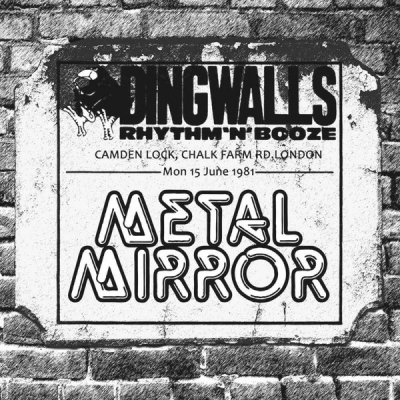 Metal Mirror - The Dingwalls Tapes - Live in London 1981 (Importado)
