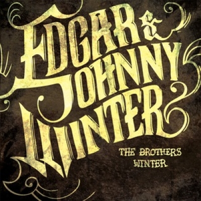 Edgar & Johnny Winter - The Brothers Winter